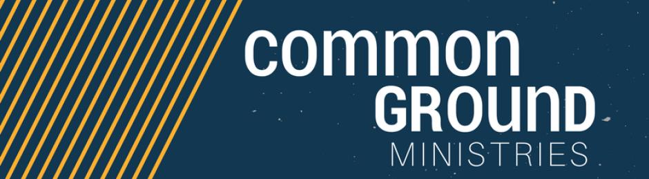 Common Ground Ministries
